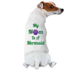Mom Is A Mermaid Pet Tank