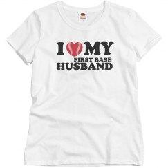 I love my First Base Husband