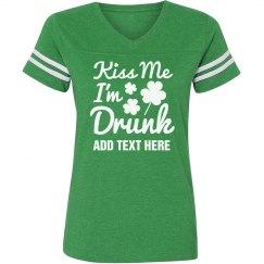 Custom Kiss Me Irish Drunk