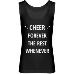Cheer forever the rest whenever