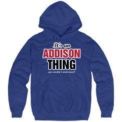 It's an Addison thing