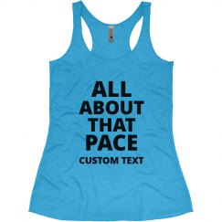 Custom All About that Pace Runners