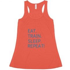 EAT. TRAIN. SLEEP.
