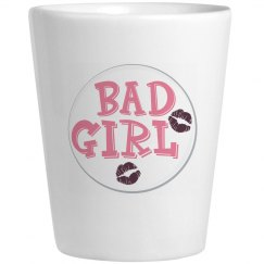 bad girl shot glass