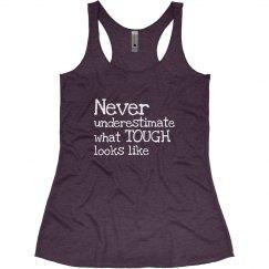 Dont Underestimate Tough