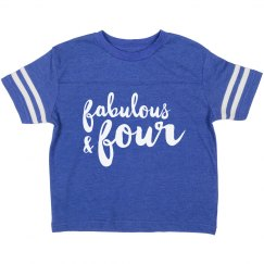 Fabulous And Four Birthday Shirt