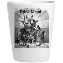 Drink Mead - Praise Odin