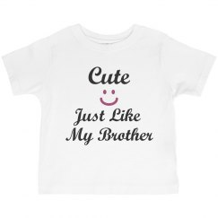 Cute like brother