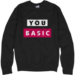 You Are Basic