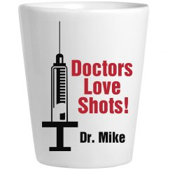 Doctors Love Shots