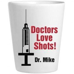 Doctors Love Shots