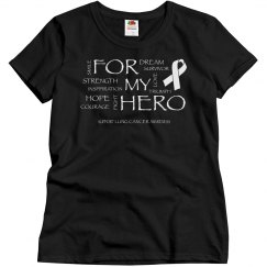 For My Hero-Lung Cancer