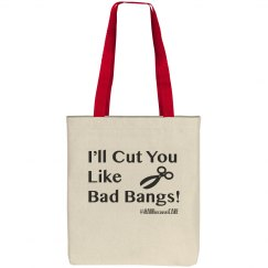 I'll Cut You Like Tote
