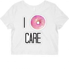 """I Donut Care"" Crop Top"