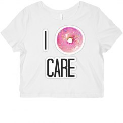 """I Donut Care"" Crop Top"