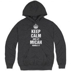 Let Micah handle it