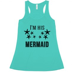 I'm his mermaid (couples shirt)