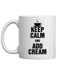 Add Cream Coffee Mug