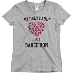 Only fault dance mom