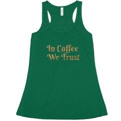 In Coffee We Trust