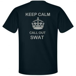 Keep Calm Call Out Swat