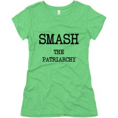Smash the Patriarchy