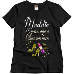 16 YRS AGO A DIVA WAS BORN PERSONALIZED T SHIRT