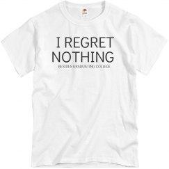 Regret Nothing Graduate