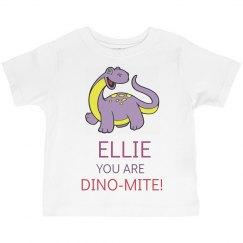Ellie you are Dino-Mite