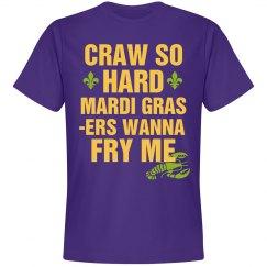 Craw So Hard Mardi Gras Tee