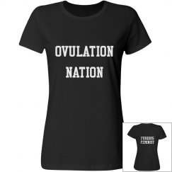 Black Ovulation Nation T-shirt