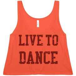 Live To Dance