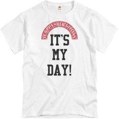 It's my day!