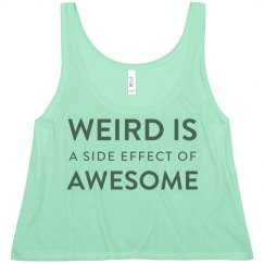 Weird Is Awesome - White