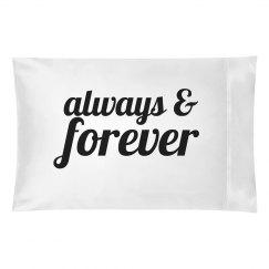 Always & Forever Pillowcase