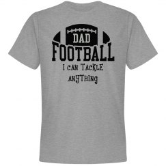 Football dad can tackle anything