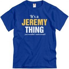It's a Jeremy Thing