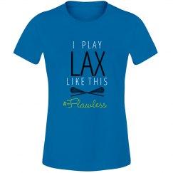 #Flawless LAX Tee
