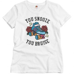 Snooze, You Bruise Derby Tee