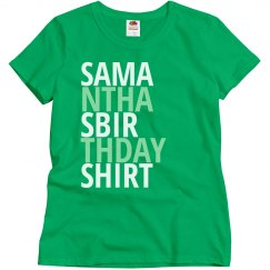Samantha's birthday shirt