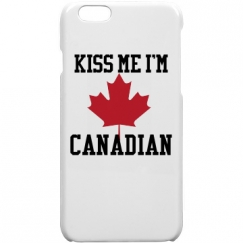 Kiss Me I'm Canadian iPhone6Case