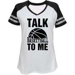 Talk basketball to me