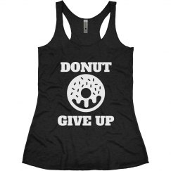 Donut Give Up Fitness Pun