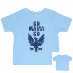 RLAM Go Mama Go Toddler T