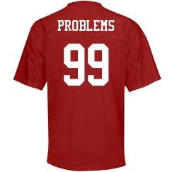 99 Problems Jersey