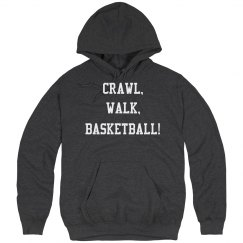 Crawl, walk, basketball!