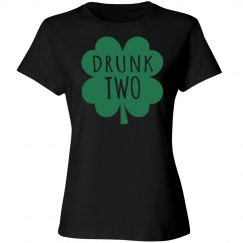 Drunk Two Drinking Humor Woman's T-Shirt