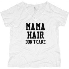 Mama Hair, Don't Care