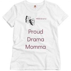 Proud Drama Momma