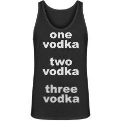 One Vodka Two Vodka...